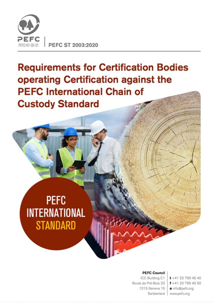Requirements for Certification Bodies providing Chain of Custody Certification, (PEFC ST 2003:2020)